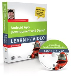 Android App Development and Design: Learn by Video (Hardcover)-cover