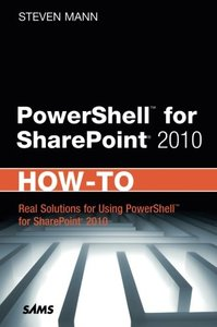 PowerShell for SharePoint 2010 How-To (Paperback)-cover