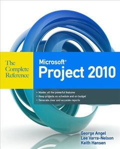 Microsoft Project 2010 The Complete Reference-cover