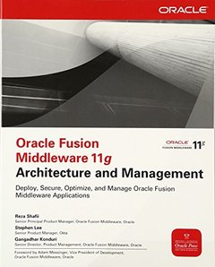 Oracle Fusion Middleware 11g Architecture and Management (Paperback)-cover