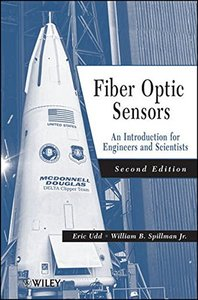 Fiber Optic Sensors : An Introduction for Engineers and Scientists, 2/e (Hardcover)-cover