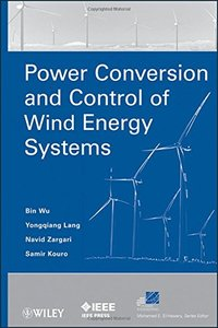 Power Conversion and Control of Wind Energy Systems (Hardcover)-cover