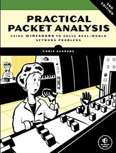Practical Packet Analysis, 2/e : Using Wireshark to Solve Real-World Network Problems (Paperback)