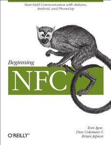 Getting Started with NFC: Contactless Communication with Android, Arduino, and Processing-cover
