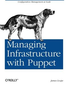Managing Infrastructure with Puppet (Paperback)-cover