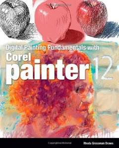 Digital Painting Fundamentals with Corel Painter 12 (Paperback)-cover