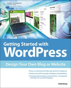 Getting Started with WordPress: Design Your Own Blog or Website (Paperback)-cover