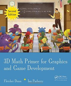 3D Math Primer for Graphics and Game Development, 2/e (Hardcover)-cover