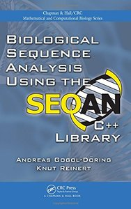 Biological Sequence Analysis Using the SeqAn C++ Library (Hardcover)-cover