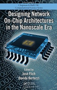 Designing Network On-Chip Architectures in the Nanoscale Era (Hardcover)-cover