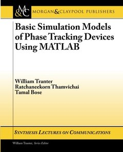 Basic Simulation Models of Phase Tracking Devices Using MATLAB (Paperback)