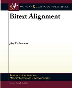 Bitext Alignment (Synthesis Lectures on Human Language Technologies)-cover