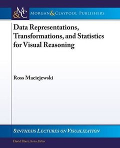 Data Representations, Transformations, and Statistics for Visual Reasoning (Synthesis Lectures on Visualization)-cover