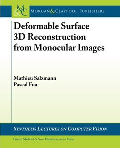 Deformable Surface 3D Reconstruction from Monocular Images (Synthesis Lectures on Computer Vision)-cover