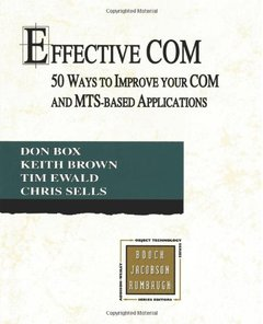 Effective COM: 50 Ways to Improve Your COM and MTS-based Applications (Paperback)-cover