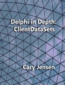 Delphi in Depth: ClientDataSets (Paperback)-cover