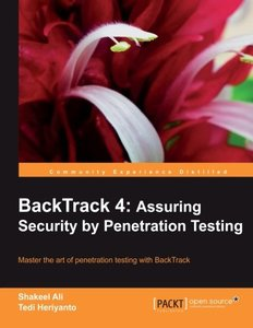 BackTrack 4: Assuring Security by Penetration Testing-cover