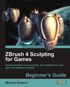 ZBrush 4 Sculpting for Games: Beginner's Guide-cover