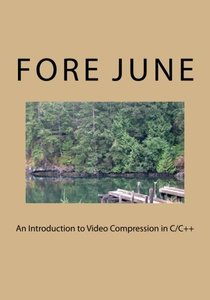 An Introduction to Video Compression in C/C++ (Paperback)-cover