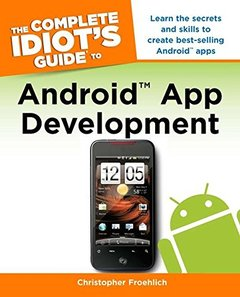 The Complete Idiot's Guide to Android App Development (Paperback)-cover