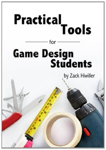 Practical Tools for Game Design Students (Paperback)-cover