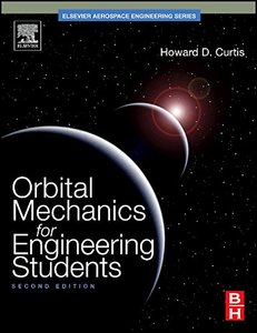Orbital Mechanics for Engineering Students, 2/e (Hardcover)