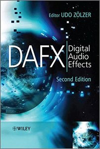 DAFX: Digital Audio Effects, 2/e (Hardcover)-cover