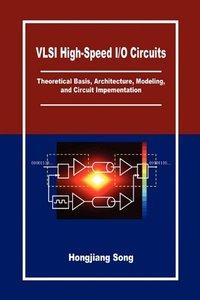 VLSI High-Speed I/O Circuits (Hardcover)