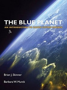 The Blue Planet: An Introduction to Earth System Science, 3/e (Hardcover)-cover