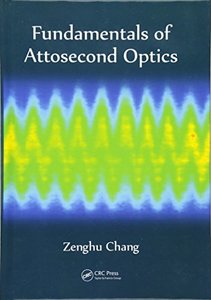 Fundamentals of Attosecond Optics (Hardcover)-cover