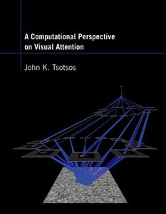 A Computational Perspective on Visual Attention (Hardcover)-cover