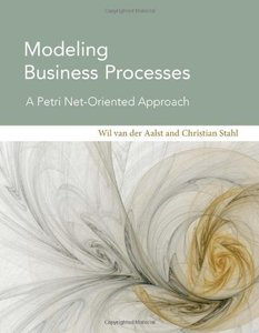 Modeling Business Processes: A Petri Net-Oriented Approach (Hardcover)-cover