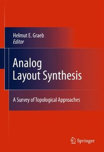 Analog Layout Synthesis: A Survey of Topological Approaches (Hardcover)-cover