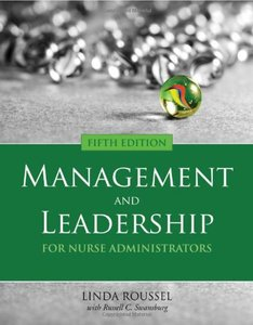 Management and Leadership for Nurse Administrators, 5/e (Paperback)-cover