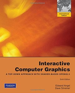 Interactive Computer Graphics: A Top-Down Approach with Shader-Based OpenGL, 6/e (IE-Paperback)-cover