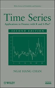 Time Series: Applications to Finance with R and S-Plus, 2/e (Hardcover)