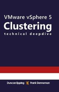 VMware vSphere 5 Clustering Technical Deepdive (Volume 2) (Paperback)-cover