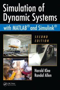 Simulation of Dynamic Systems with MATLAB and Simulink, 2/e (Hardcover)-cover