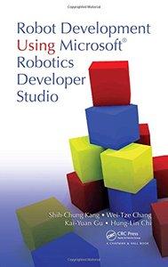 Robot Development Using Microsoft Robotics Developer Studio (Hardcover)-cover