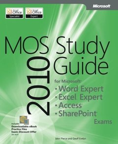 MOS 2010 Study Guide for Microsoft Word Expert, Excel Expert, Access, and SharePoint (Paperback)-cover