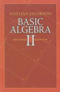 Basic Algebra II, 2/e (Paperback)