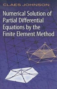 Numerical Solution of Partial Differential Equations by the Finite Element Method (Paperback)