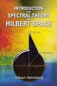 Introduction to Spectral Theory in Hilbert Space (Paperback)-cover