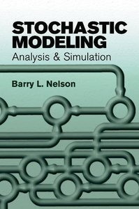 Stochastic Modeling: Analysis and Simulation (Paperback)