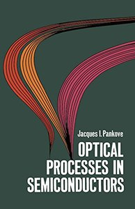 Optical Processes in Semiconductors, 2/e  (Paperback)
