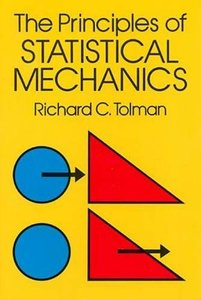 The Principles of Statistical Mechanics (Paperback)