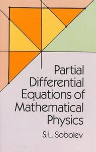 Partial Differential Equations of Mathematical Physics (Paperback)