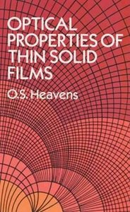 Optical Properties of Thin Solid Films, 2/e (Paperback)
