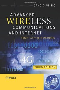 Advanced Wireless Communications and Internet: Future Evolving Technologies, 3/e (Hardcover)-cover