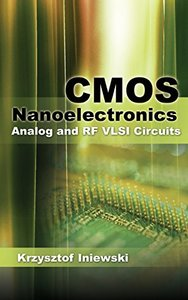 CMOS Nanoelectronics: Analog and RF VLSI Circuits (Hardcover)-cover